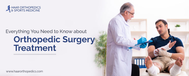 Everything You Need to Know About Orthopedic Surgery Treatment